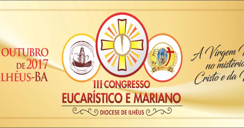 III CONGRESSO EUCARÍSTICO E MARIANO