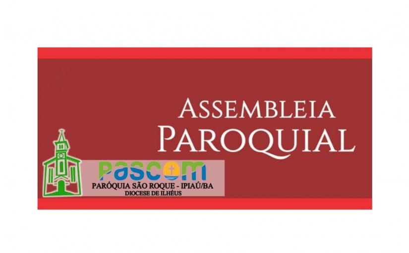 ASSEMBLEIA PAROQUIAL – SÃO ROQUE – IPIAÚ