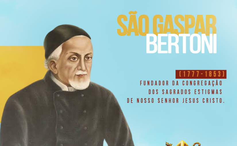 SÃO GASPAR BERTONI (1777-1853)